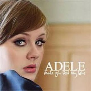 Adele -To make you feel my Love