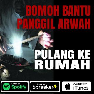 """Drama Seram - Ep2 Bomoh Bantu """"Seru"""" Arwah Isteri Balik!"""