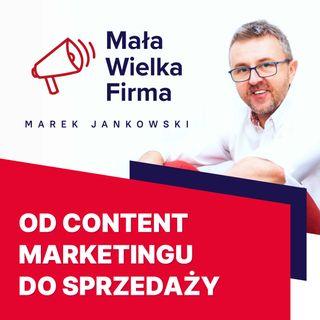 323: Od content marketingu do sprzedaży – Paweł Tkaczyk