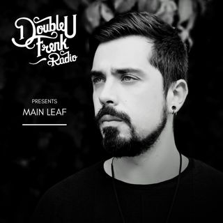 DUF Radio presents Main Leaf