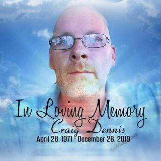 Craig Dennis Memorial Broadcast 12/28/19