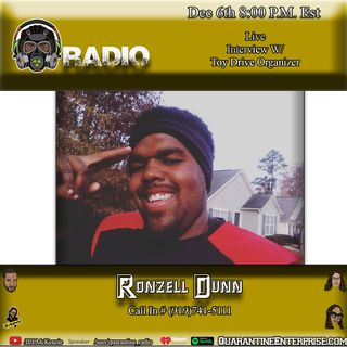 Quarantine Radio Interview with Toy Driver organizer Ronzell Dunn