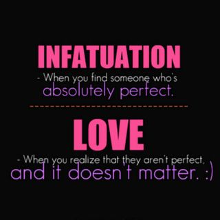 Love Dangerously : Infatuation