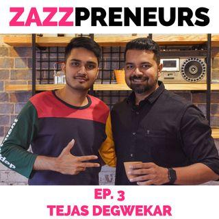 #Hospitality : Tejas Degwekar