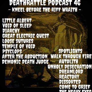 Deathrattle podcast  #46