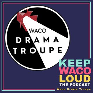 Waco Drama Troupe