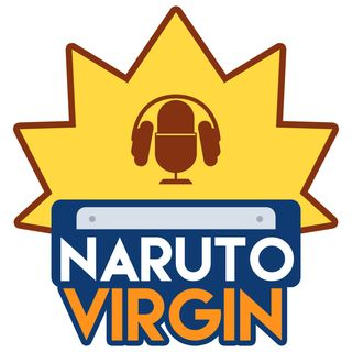 Introducing the Naruto Virgin Podcast!