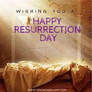 Happy Resurrection Day from the Veronda Bellamy Inspired Team
