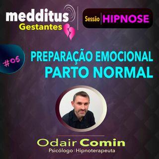 #05 Hipnose para Preparar-se para o Parto Normal | Dr. Odair Comin