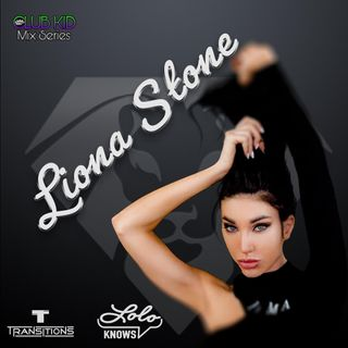 LOLO Knows Club Kid Mix Series...  Liona Stone, Transitions, Ukraine