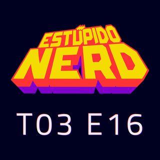 T3E16- Estúpido Nerd en Vivo desde SOFA