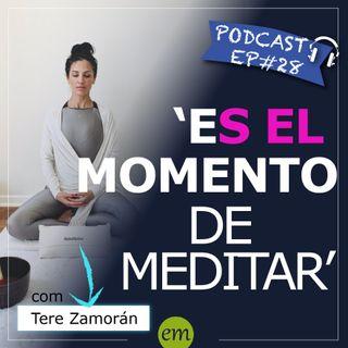 Ep#28 - 🇲🇽 Es el momento de meditar