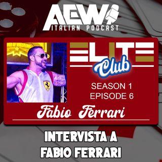 Intervista a Fabio Ferrari - Elite Club Podcast Ep 06