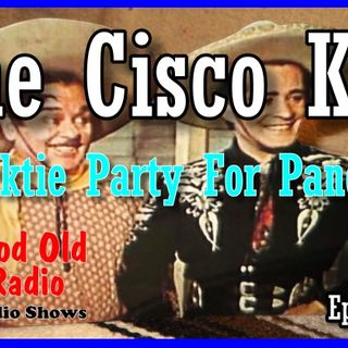The Cisco Kid, Necktie Party For Pancho 1952  | Good Old Radio #theciscokid #ClassicRadio
