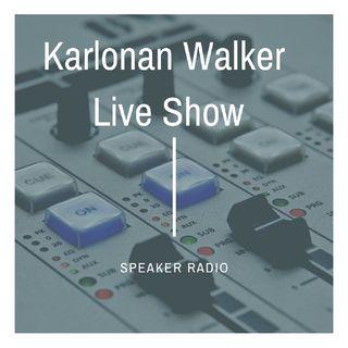 Karlonan Walker LIVE SHOW @ Speaker RADIO
