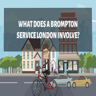 What Does A Brompton Service London Involve
