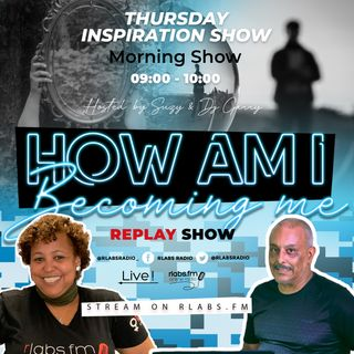 How_am_i_becoming_me  (replay show)
