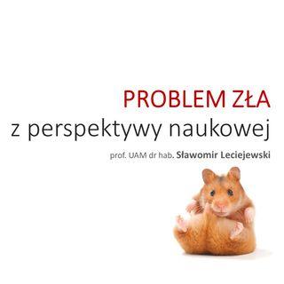 CZĘŚĆ 2 - Problem zła z perspektywy naukowej