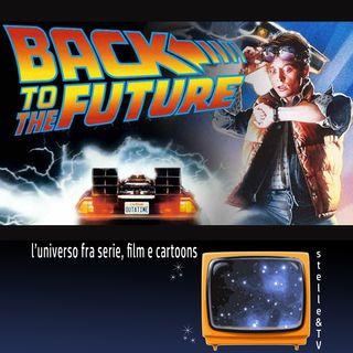 #76 Stelle&TV: Viaggiare nel passato & Ritorno al futuro