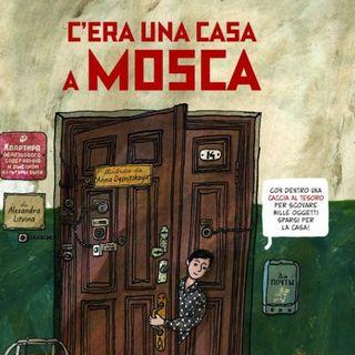 C'era una casa a Mosca