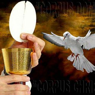 Solemnidad de Corpus Christi (parte I)