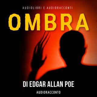 Ombra di Edgar Allan Poe - Audiolibri e Audioracconti