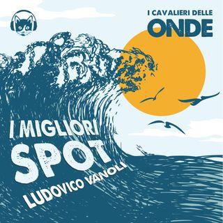 I migliori spot - Ludovico Vanoli