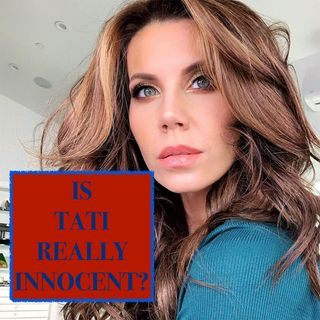 IS TATI WESTBROOK REALLY INNOCENT