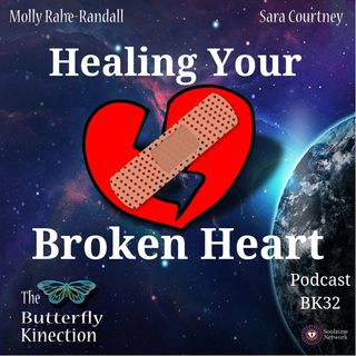 BK32: Healing Your Broken Heart