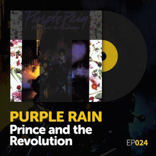 """Episode 024: Prince and the Revolution's """"Purple Rain"""""""