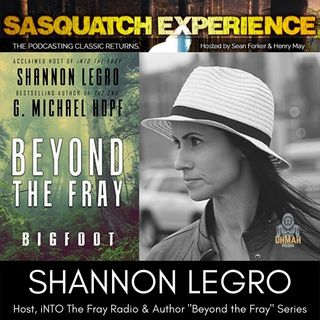 "EP6: ""Beyond the Fray: Bigfoot"" with Shannon LeGro"