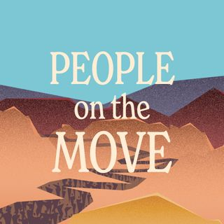 People on the Move | You Can't Control It, July 18, 2021