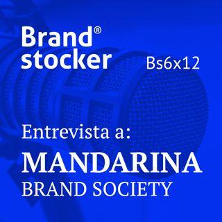 Bs6x12 - Hablamos de branding con Mandarina