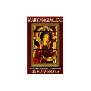 The Mysteries of Mary Magdalene Revealed