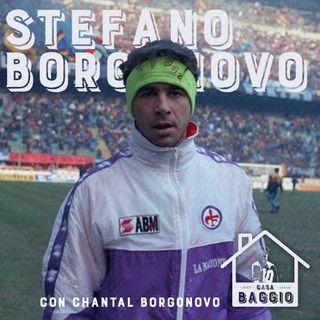 #48 | Stefano Borgonovo (con Chantal Borgonovo)