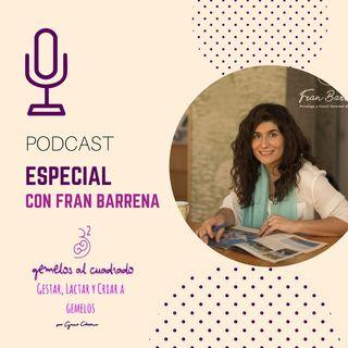 Episodio 20 con la psicóloga y madre de mellizos, Francisca Barrena.