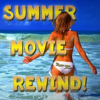 Ep.14: Summer Movie 2014 Rewind!