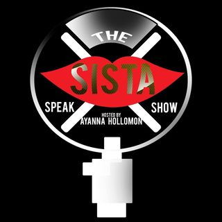THE  SISTA SPEAK SHOW