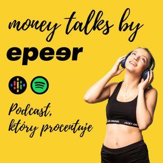 Money Talks by epeer - Odcinek 1