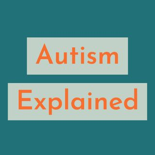 Autism Explained