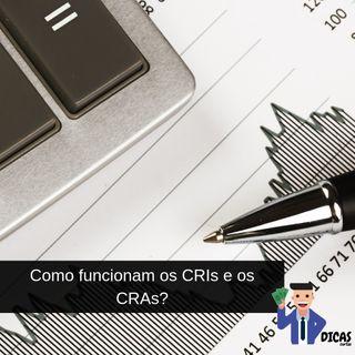 084 Como funcionam os CRIs e os CRAs?