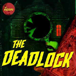 The Deadlock