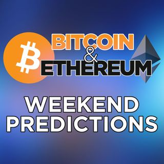 124. Bitcoin & Ethereum Weekend Predictions | A Memorial Day Crypto Sale? 🔥