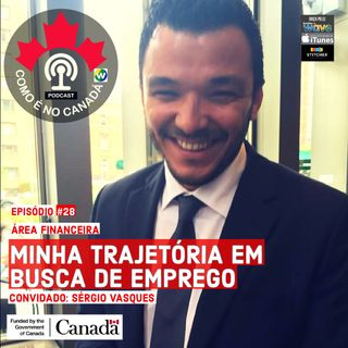 Trajetória em Busca de Emprego | Sergio Dias | Ep.28