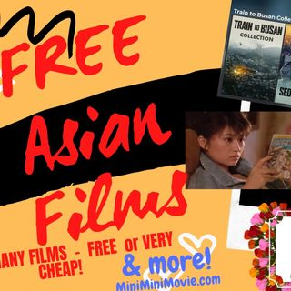 """F. L. I. C. K. S."" EP 68 - FREE ASIAN FILMS (Bumper edition) - films on iPlayer & Mubi + KOREAN Bargains on iTunes!"