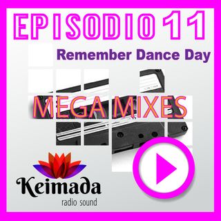 Remember Dance Day 💜 Episodio #011 🔊