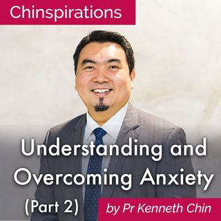 Understanding and Overcoming Anxiety