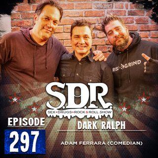 Adam Ferrara (Comedian) - Dark Ralph