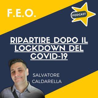Ripartire dopo il lockdown del Covid-19