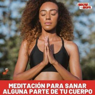 Meditación Para Sanar Alguna Parte De Tu Cuerpo